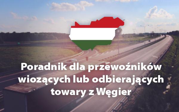 Pobierz poradnik EKAER dla przewoźników jeżdżących na Węgry - Trans.eu