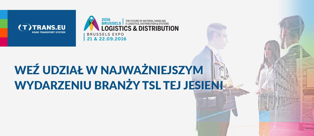 Do zobaczenia na Targach Logistics & Distribution 2016!