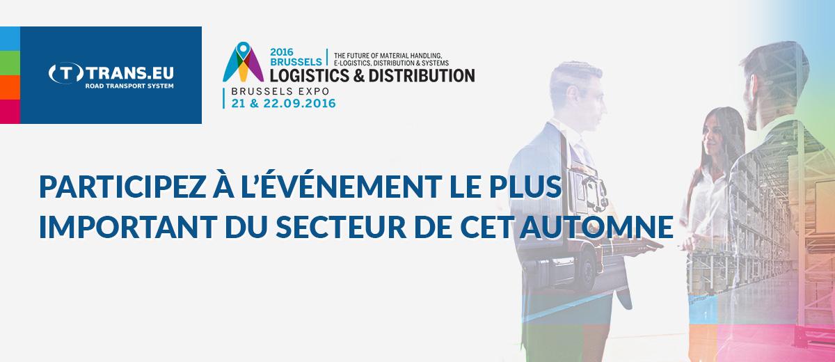 Rendez-vous à la foire Logistics & Distribution 2016 !