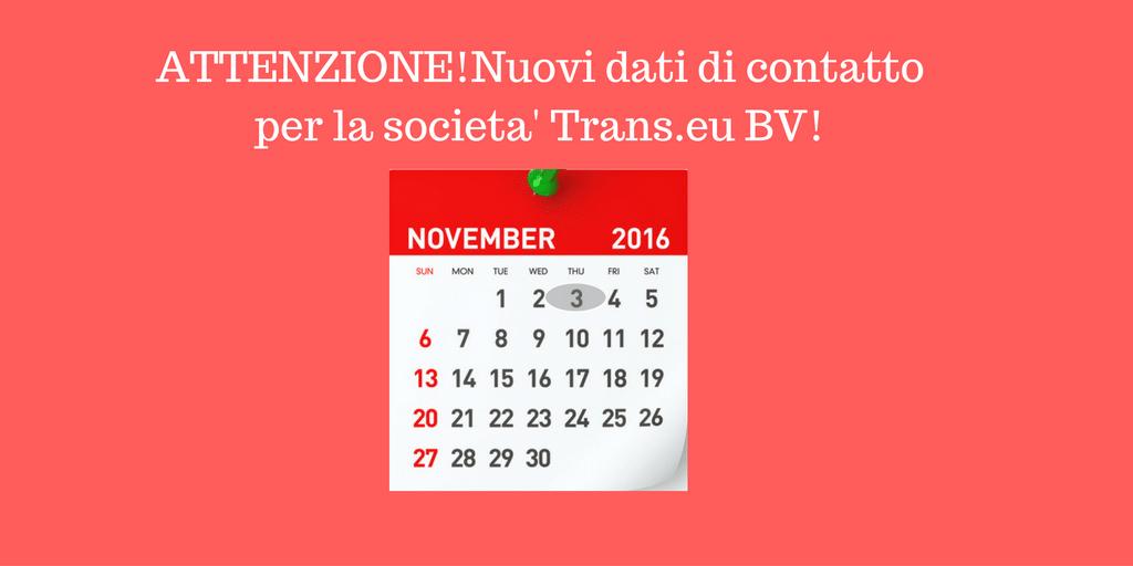Nuovi dati di contatto per la societa' Trans.eu BV