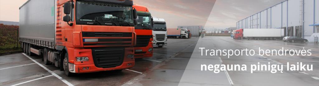 Transporto bendrovės negauna pinigų laiku