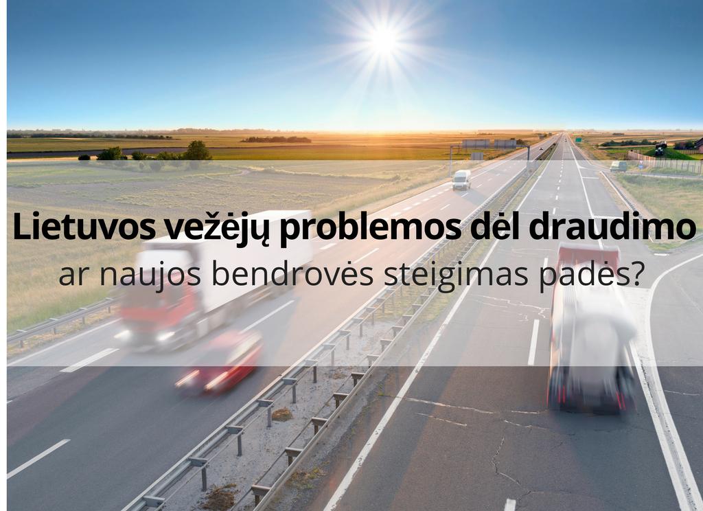 Lietuvos vežėjų problemos dėl draudimo: ar naujos bendrovės steigimas padės?