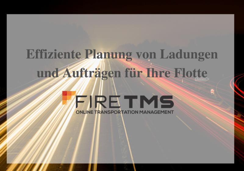 Effiziente Planung von Ladungen und Aufträgen für Ihre Flotte