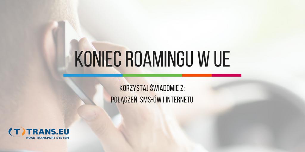 Koniec roamingu w Unii Europejskiej. Sprawdź zmiany w Twojej sieci komórkowej!