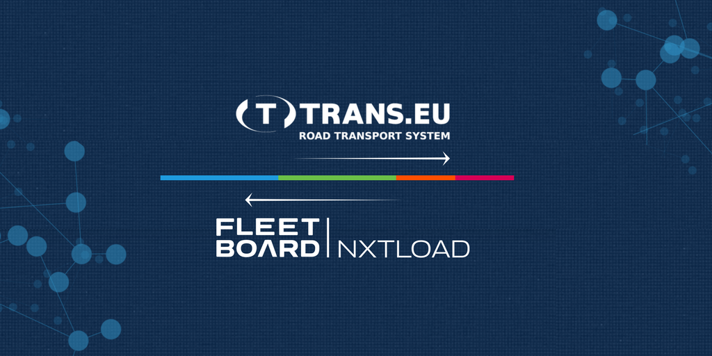 Trans.eu Platform and Fleetboard nxtload drive logistics forward