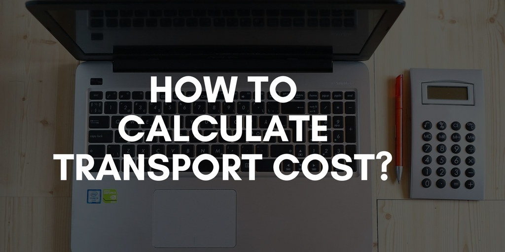 how to calculate transport cost-