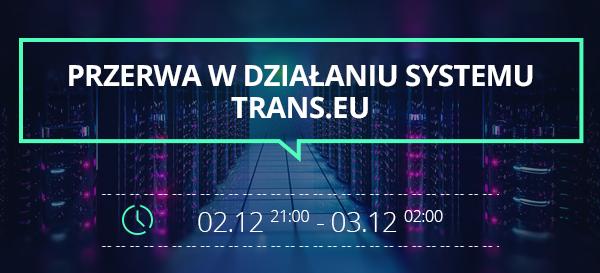 Przerwa w działaniu Platformy Trans.eu