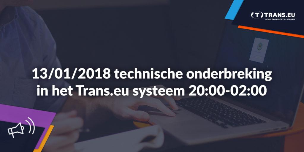 Tijdelijke onderbreking in de werking van het Trans.eu systeem.