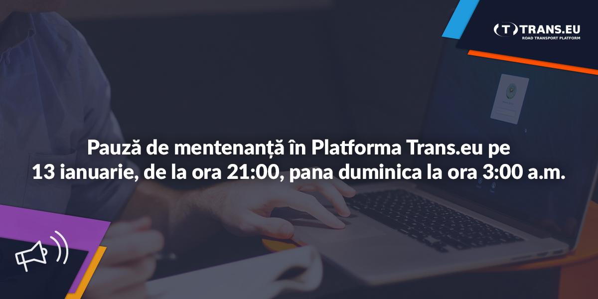 Pauză de mentenanță în Platforma Trans.eu