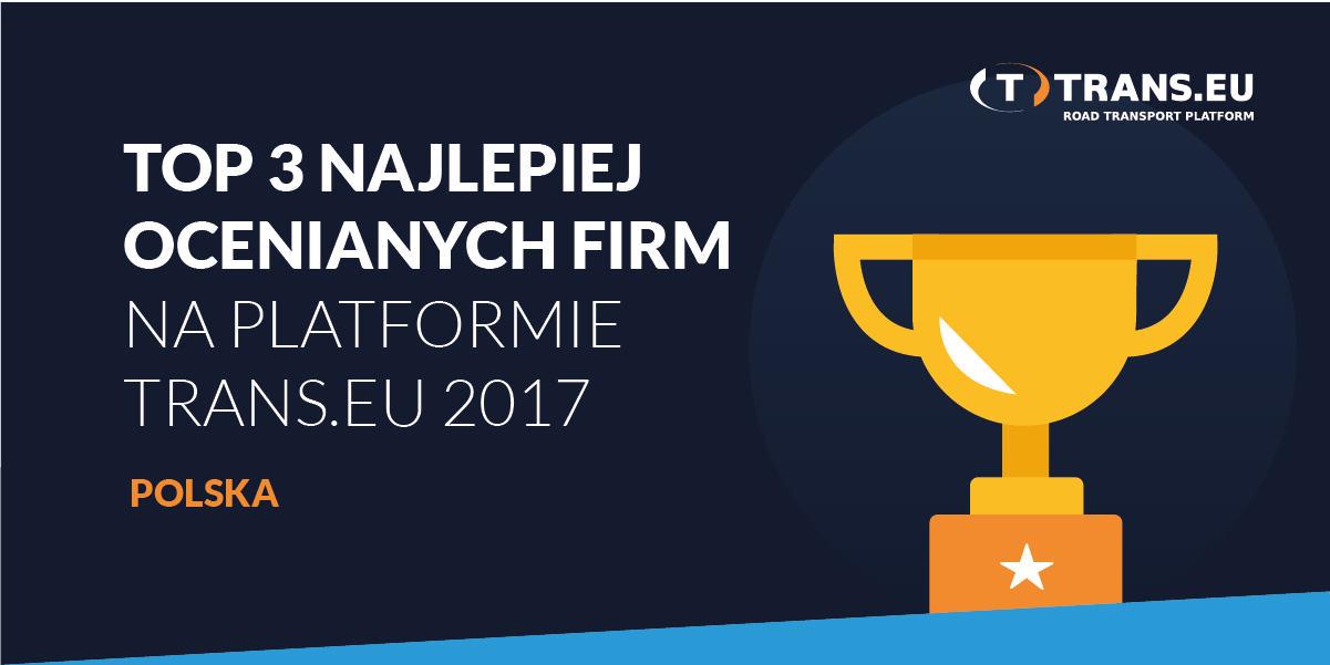 TOP3 Najlepiej ocenianych firm na Platformie Trans.eu w 2017 roku – województwa