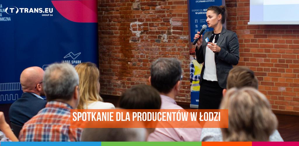 O bezpiecznym łańcuchu dostaw – spotkanie dla producentów w Łodzi