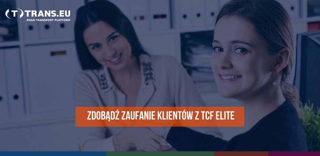 Certyfikat TCF Elite – dołącz do elity firm spedycyjnych
