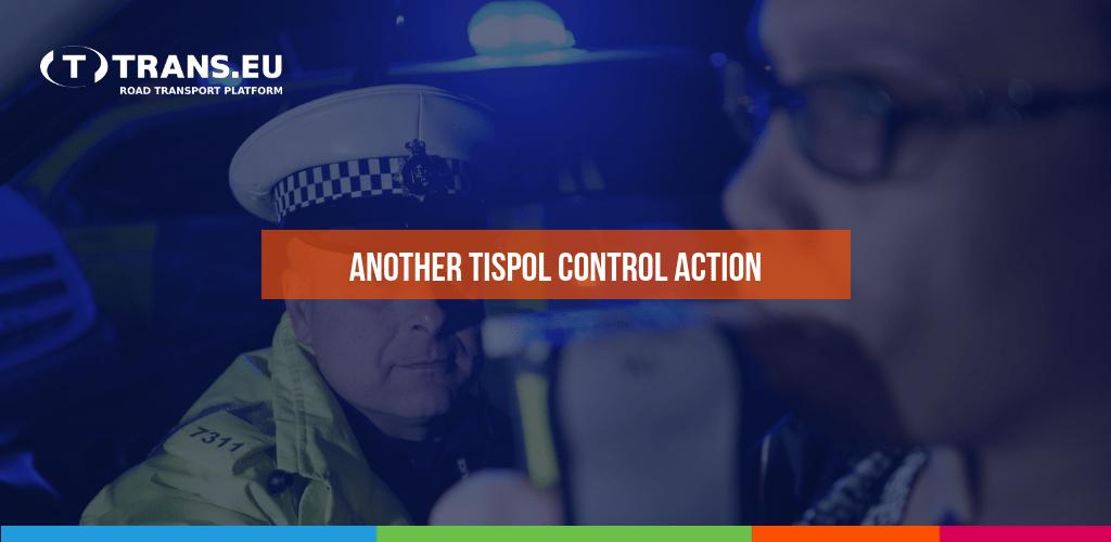 Další kontrolní akce Tispolu. Řidiči mohou očekávat silniční kontroly v celé Evropě