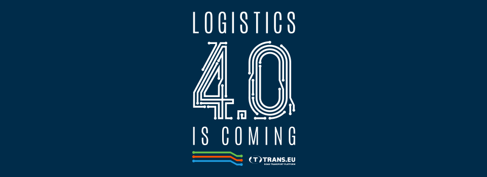 We are implementing logistics 4.0. The new Trans.eu platform is getting closer and closer