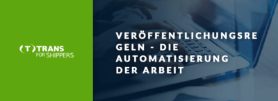 Automatische Auswahl des Frachtführers. Wie funktionieren die Veröffentlichungsregeln bei TfS?