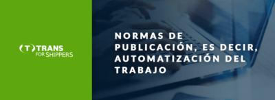 Selección automática del transportista. ¿Cómo funcionan las reglas de publicación en TfS?