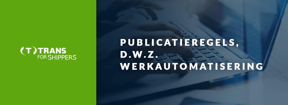 Automatische selectie een vervoerders. Hoe werken de publicatieregels in TfS?