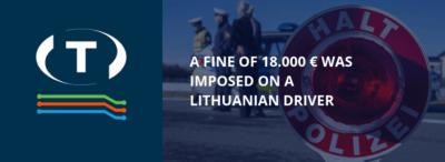 Litevskému řidiči byla uložena pokuta ve výši 18 000 EUR