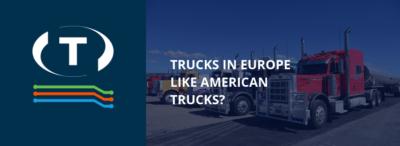 Evropské náklaďáky jako americké nákladní vozidla? Změna zákona může změnit jejich vzhled.