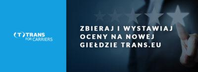 Jak działają oceny na nowej giełdzie transportowej Trans.eu?