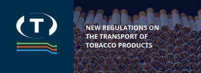 Nové předpisy v přepravě tabákových výrobků. Již v platnosti!