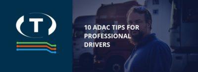 Az ADAC 10 javaslata a hivatásos sofőröknek - hogyan viseljük el hőséget