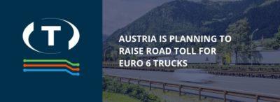 Rakousko plánuje zvýšit mýtné pro nákladní vozidla Euro 6