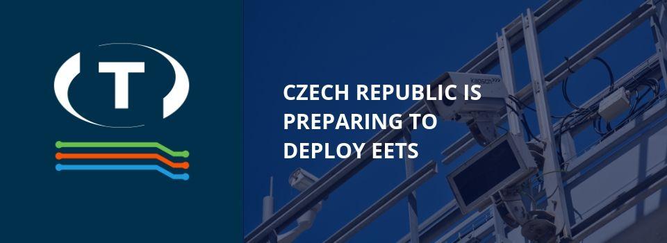 A Cseh Köztársaság készül az EETS bevezetésére
