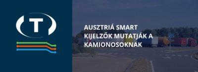 Ausztriá smart kijelzők mutatják a kamionosoknak, hogy van-e hely a parkolóban