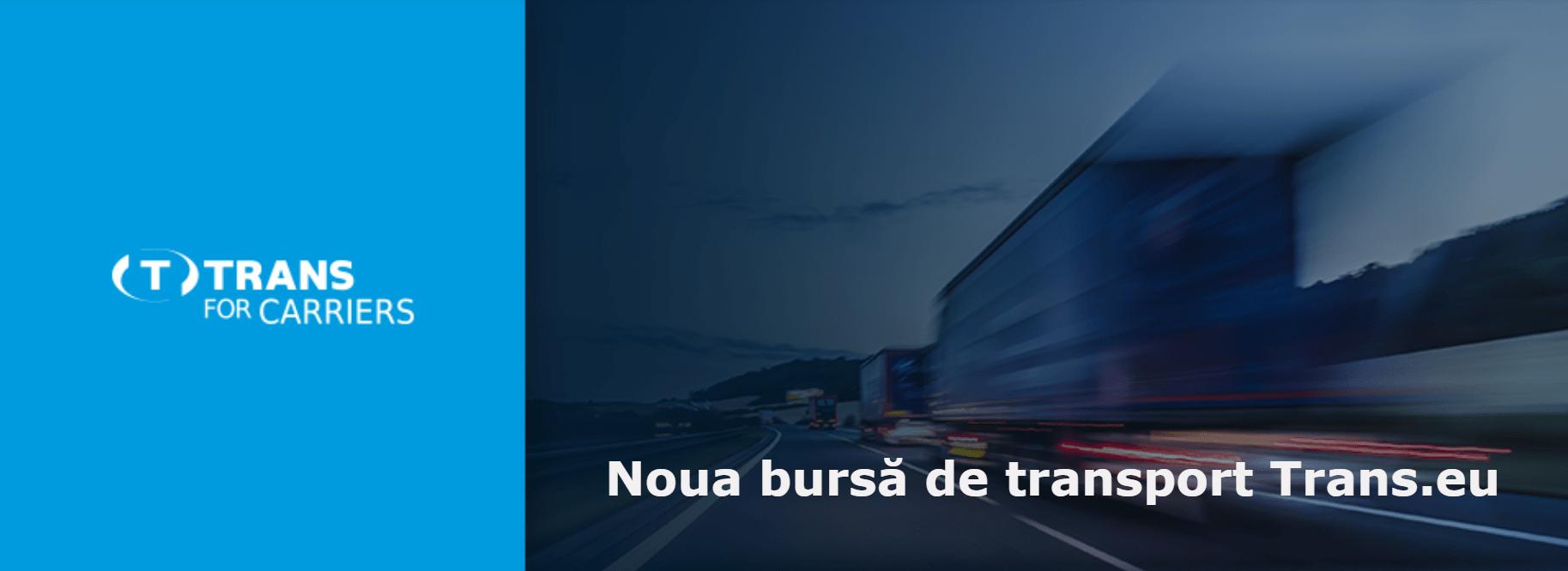 Nou! Versiunea online a bursei de transport Trans.eu
