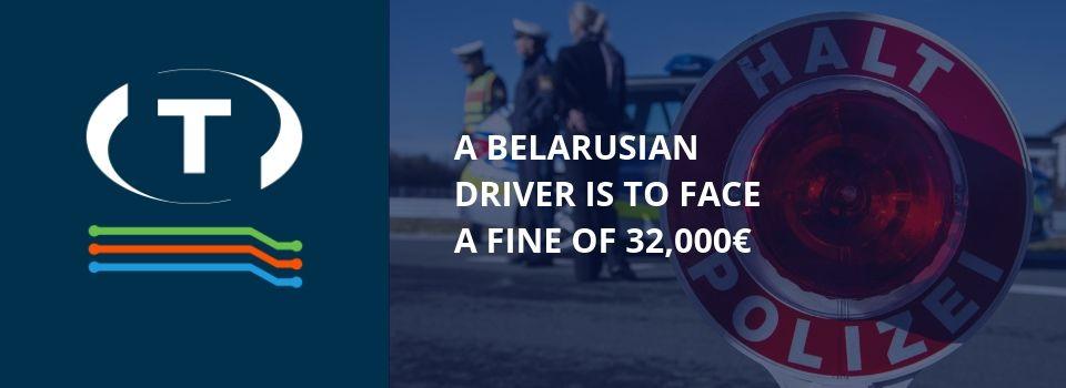 Běloruský řidič musí zaplatit pokutu 32 000 EUR. Pravidelně jezdil 16 a více hodin.