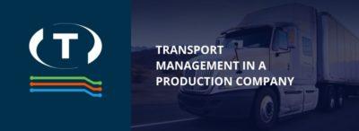 Řízení přepravy ve výrobní firmě