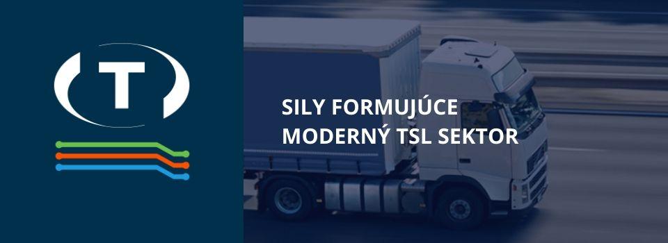 Sily formujúce moderný TSL sektor. Ako prakticky využiť digitalizáciu v doprave a logistike