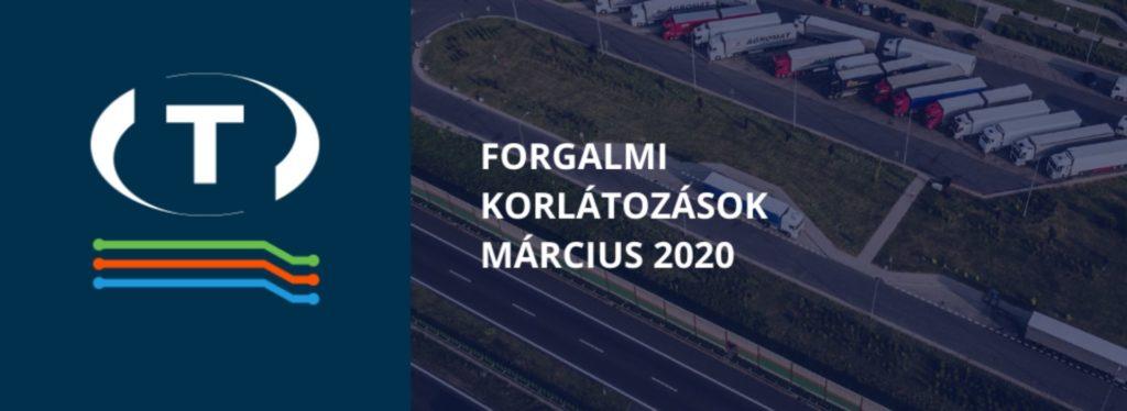 Teherautókra vonatkozó forgalmi korlátozások a szomszédos országokban (2020 Március)