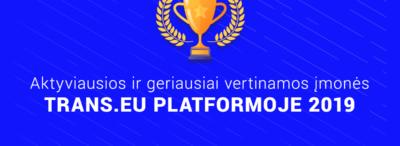 """Top 10 – aktyviausios ir geriausiai vertinamos Lietuviškos įmonės """"Trans.eu"""" sistemoje 2019 m."""