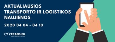 Transporto ir Logistikos naujienos: aktualiausia informacija | Balandžio 04 – 10