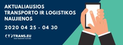 Transporto ir Logistikos naujienos: aktualiausia informacija | Balandžio 25 - 30
