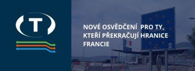 Nové osvědčení pro ty, kteří překračují hranice Francie. Povinné i pro řidiče nákladních vozidel