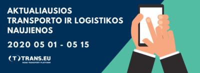 Transporto ir Logistikos naujienos: aktualiausia informacija | Gegužės 1 - 15