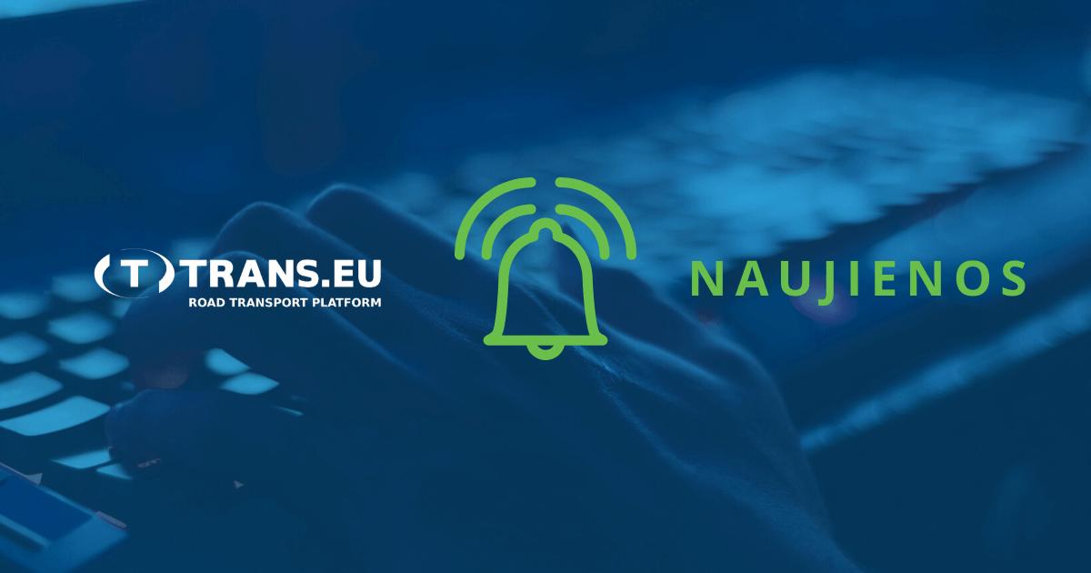 """Svarbūs pokyčiai """"Trans.eu"""" Platformoje: komunikatorius ir Platformos saugumas"""