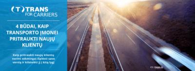4 būdai, kaip transporto įmonei pritraukti naujų klientų