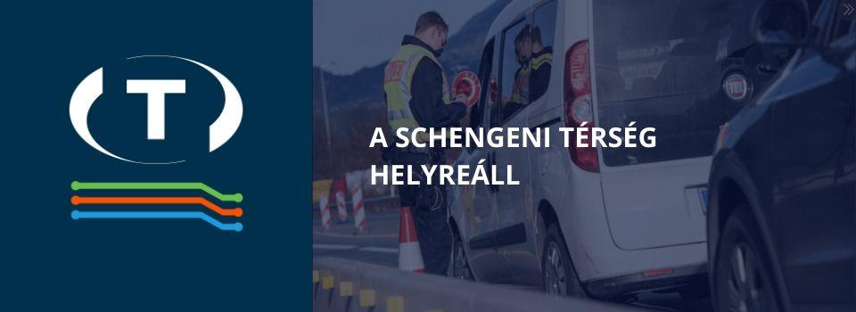 A schengeni térség helyreáll: megnyitják a határokat és megszüntetik az ellenőrzést az EU országai