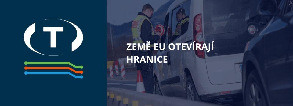 Země EU otevírají hranice a uvolňují kontroly: Schengen se vrací k normálu