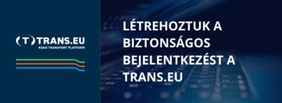 Valami amit ismer és valami amivel rendelkezik - Létrehoztuk a biztonságos bejelentkezést a Trans.eu Platformon