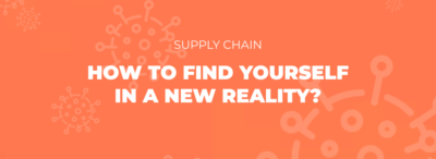 Supply chain. How to find yourself in a new reality?