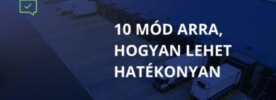 10 mód arra, hogyan lehet hatékonyan együttműködni megbízható fuvarozókkal a Trans.eu Platformon