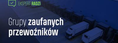10 sposobów na efektywną pracę z zaufanymi przewoźnikami na Platformie Trans.eu