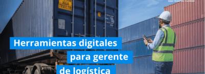 Herramientas útiles para automatizar el trabajo del logístico