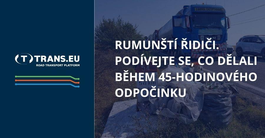 Rumunští řidiči. Podívejte se, co dělali během 45-hodinového odpočinku
