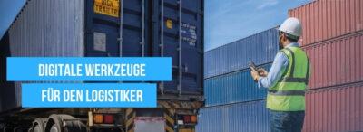 Digitale Werkzeuge für den Logistiker